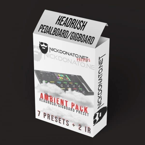 Ambient Headrush Pack