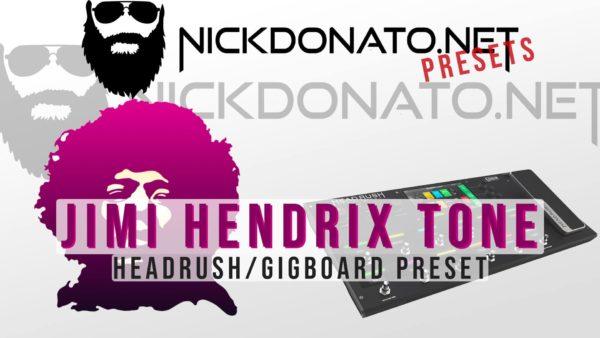 Jimi Hendrix Headrush Preset
