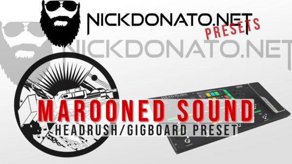 Gilmour Marooned Headrush Preset