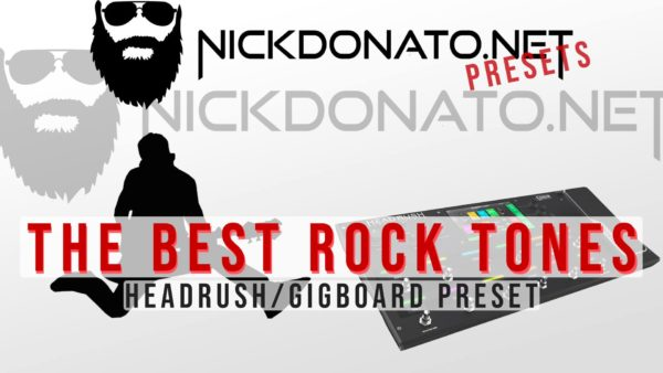 The Best Rock Tones Headrush Preset