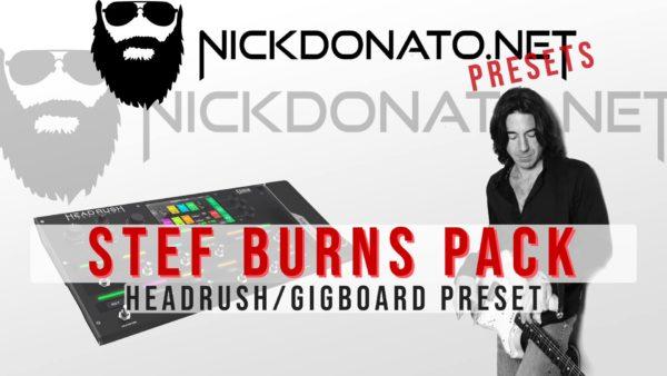 Stef Burns Headrush Pack