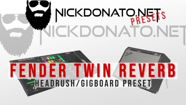 The best Tones for your Headrush Pedalboard, Gigboard, Line 6 Helix and Hotone Ampero