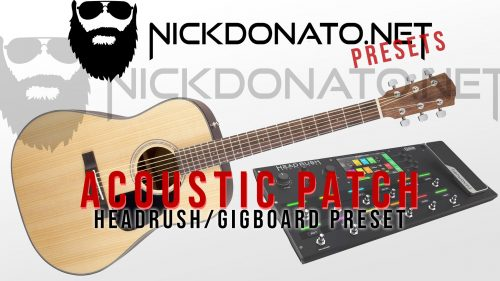 Acoustic patch for Headrush and Gigboard