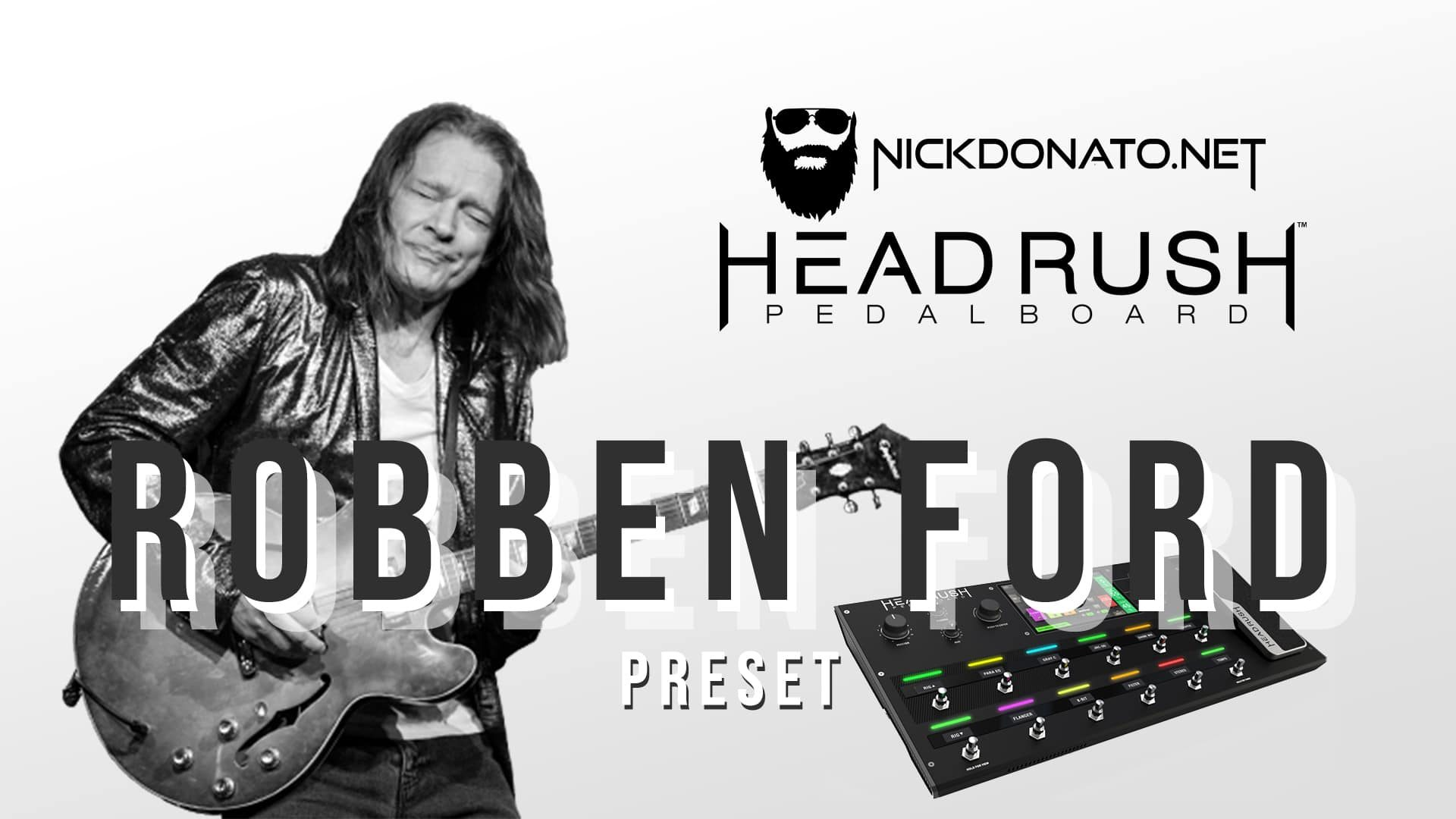 Robben Ford Headrush Preset