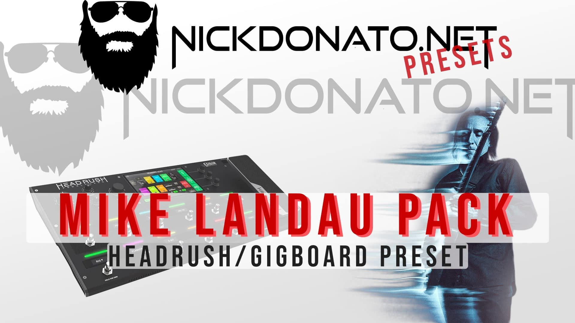 Mike Landau Headrush Pack